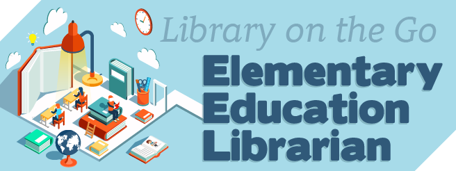 Elementary Education Librarian - Library on the Go
